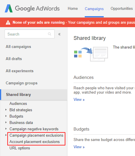 Google AdWords Old Interface - Shared Library - Campaign Account Placement Exclusions