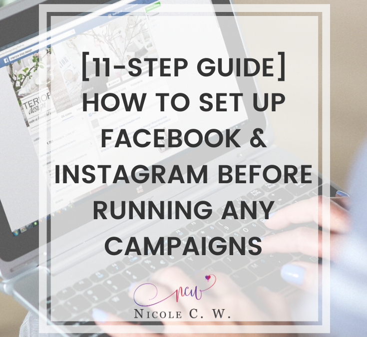 [11-Step Guide] How To Set Up Facebook & Instagram Before Running Any Campaigns
