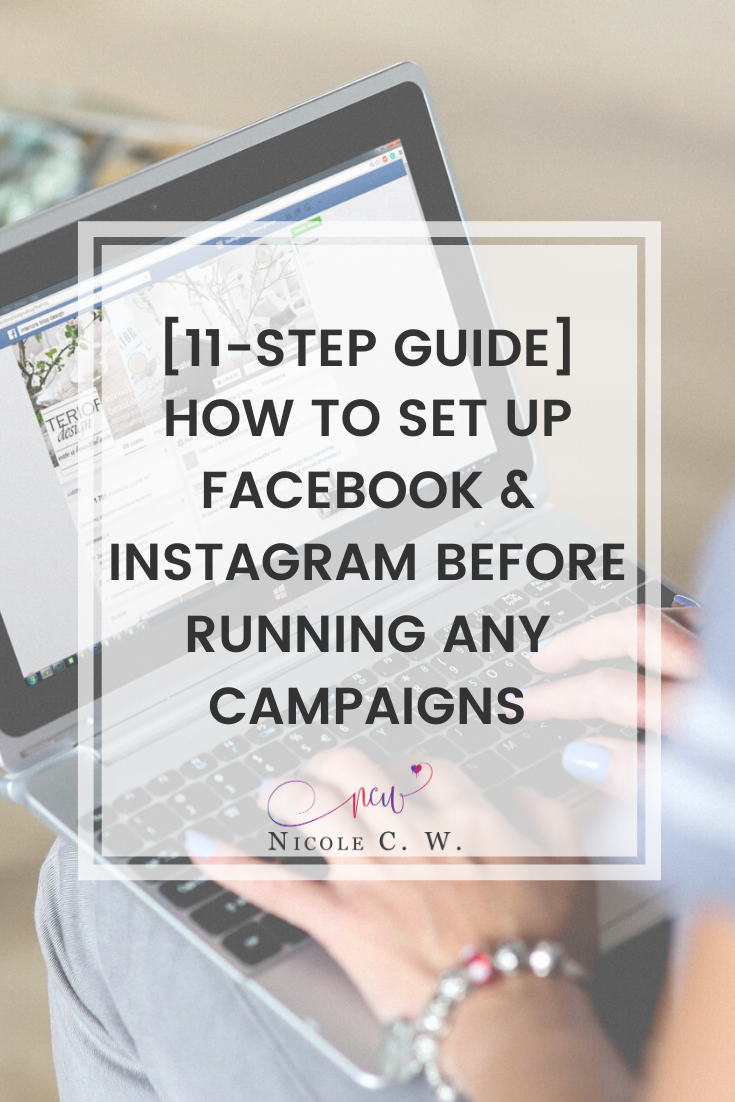[Marketing Tips] [11-Step Guide] How To Set Up Facebook & Instagram Before Running Any Campaigns