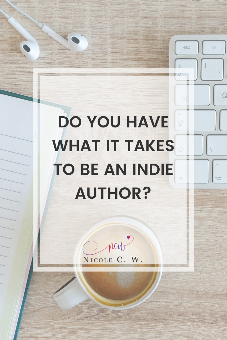 [Self-Publishing Tips] Do You Have What It Takes To Be An Indie Author