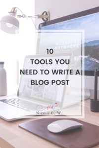 [Marketing Tips] 10 Tools You Need To Write A Blog Post