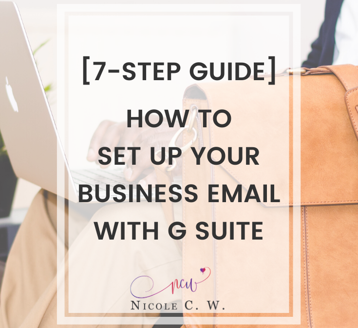 [7-Step Guide] How To Set Up Your Business Email With G Suite