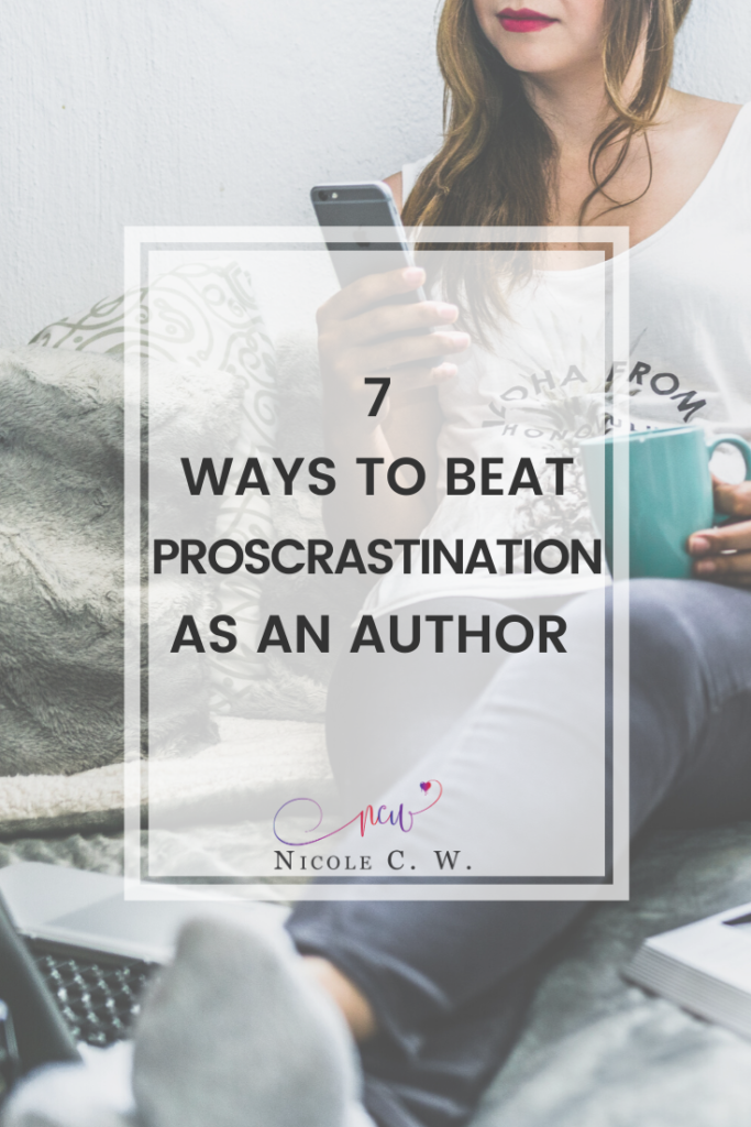 [Self-Publishing Tips] 7 Ways To Beat Procrastination As An Author