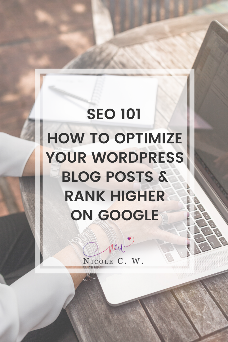 [Marketing Tips] SEO 101 - How To Optimize Your WordPress Blog Posts & Rank Higher On Google