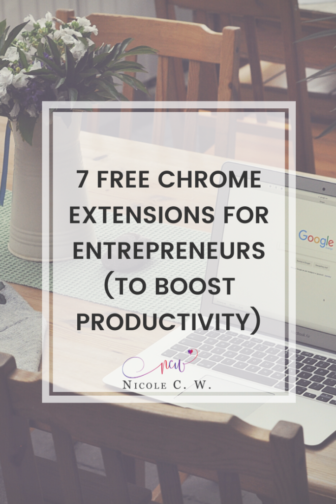 [Entrepreneurship Tips] 7 Free Chrome Extensions For Entrepreneurs (To Boost Productivity)