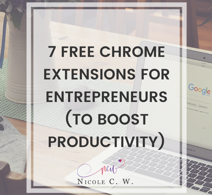 7 Free Chrome Extensions For Entrepreneurs (To Boost Productivity)