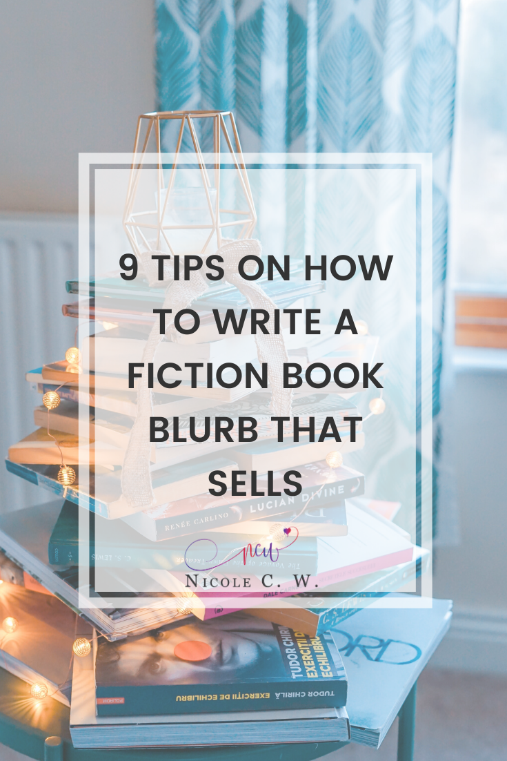 [Self-Publishing Tips] 9 Tips On How To Write A Fiction Book Blurb That Sells