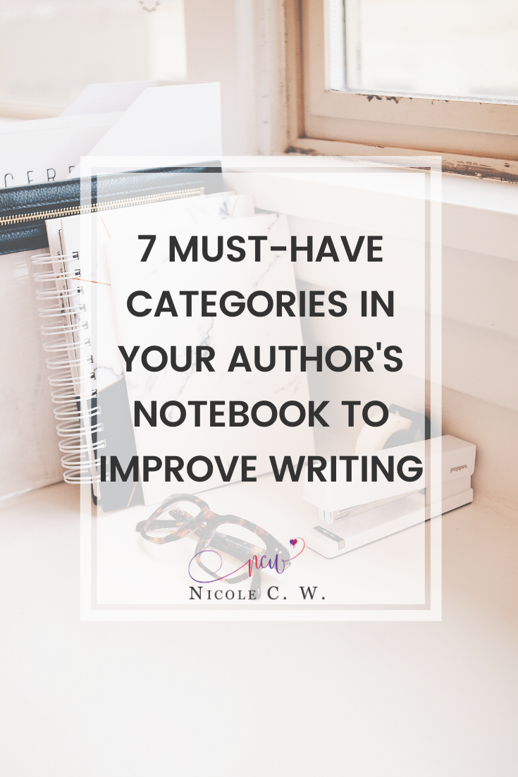 [Self-Publishing Tips] 7 Must-Have Categories In Your Author's Notebook To Improve Writing