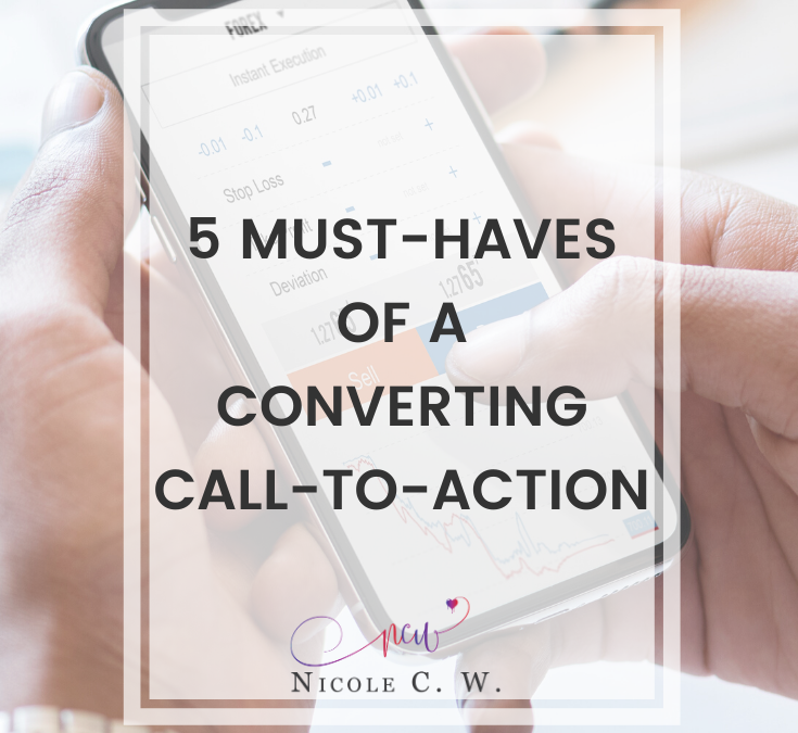 5 Must-Haves Of A Converting Call-To-Action