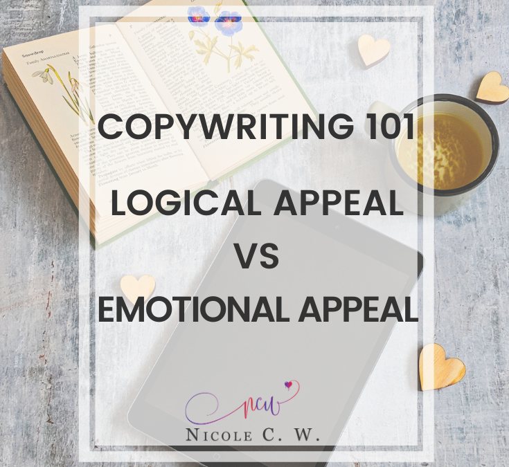Copywriting 101: Logical Appeal vs Emotional Appeal
