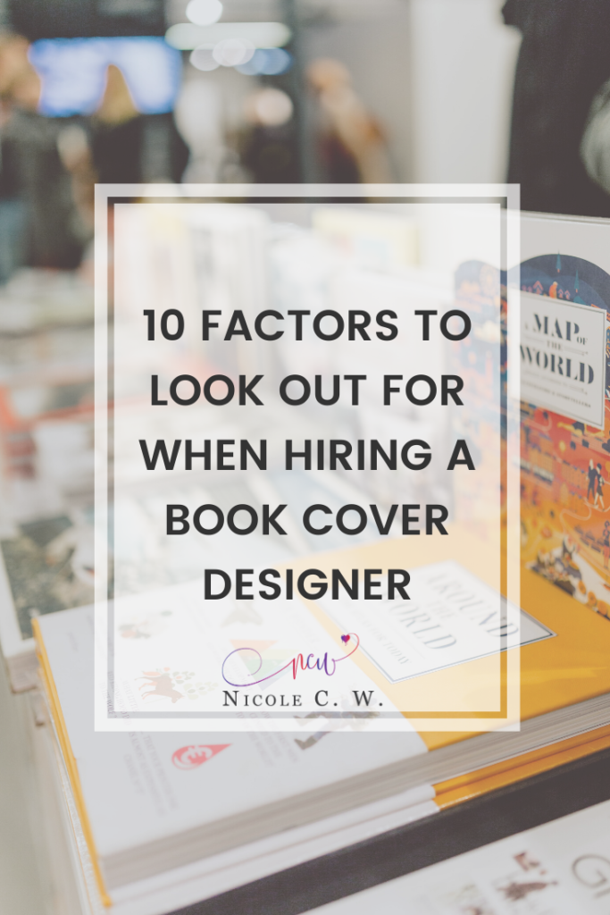 [Self-Publishing Tips] 10 Factors To Look Out For When Hiring A Book Cover Designer