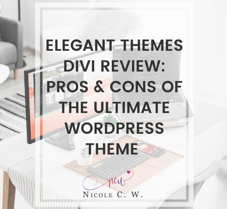 Elegant Themes Divi Review: Pros & Cons Of The Ultimate WordPress Theme