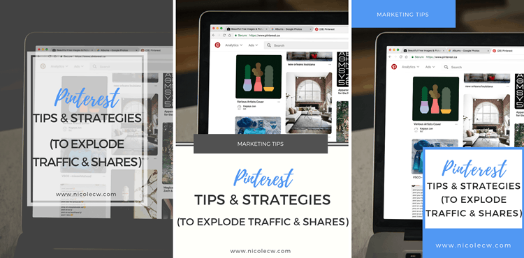 Pinterest Tips & Strategies (To Explode Traffic & Shares) Multiple Pins Graphics