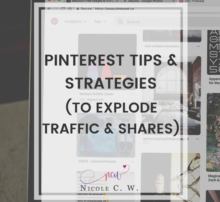 Pinterest Tips & Strategies (To Explode Traffic & Shares)