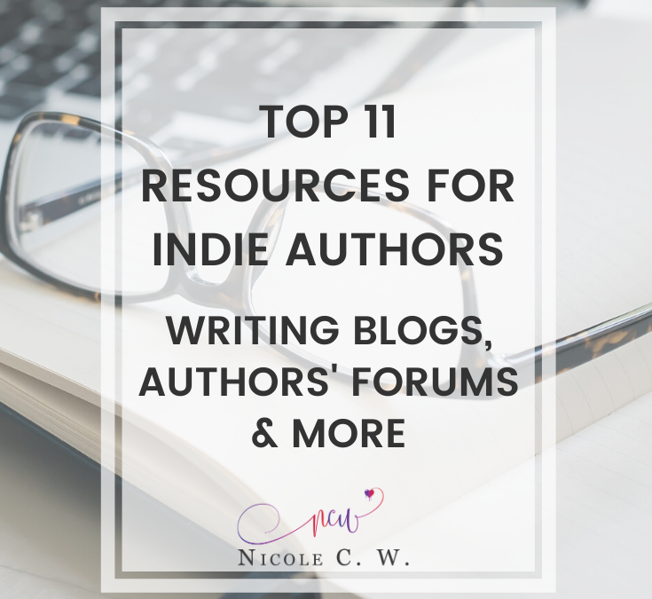 Top 11 Resources For Indie Authors: Writing Blogs, Authors' Forums & More