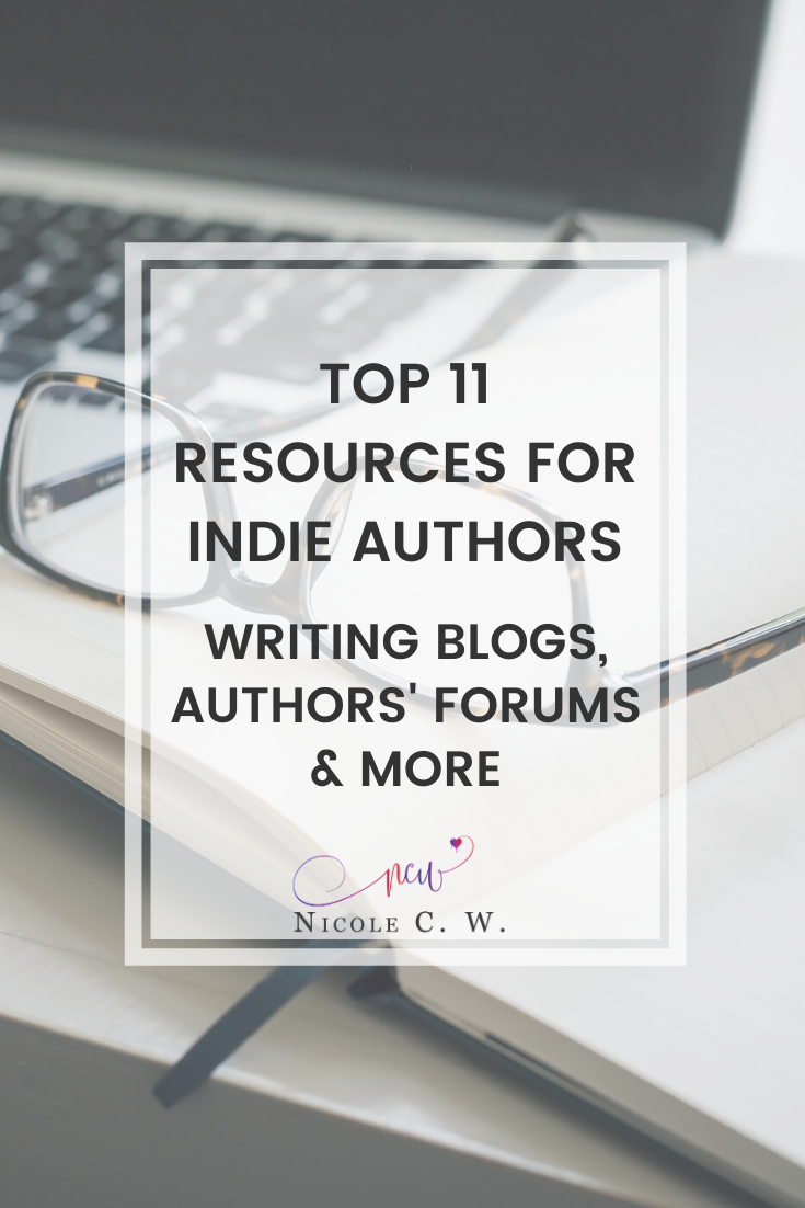 [Self-Publishing Tips] Top 11 Resources For Indie Authors - Writing Blogs, Authors' Forums & More