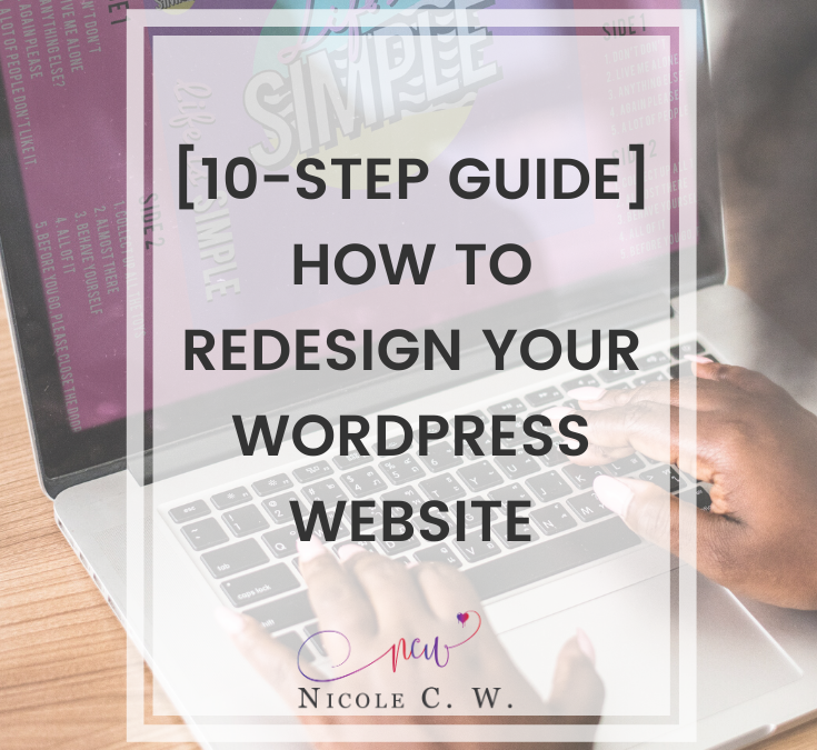 [10-Step Guide] How To Redesign Your WordPress Website