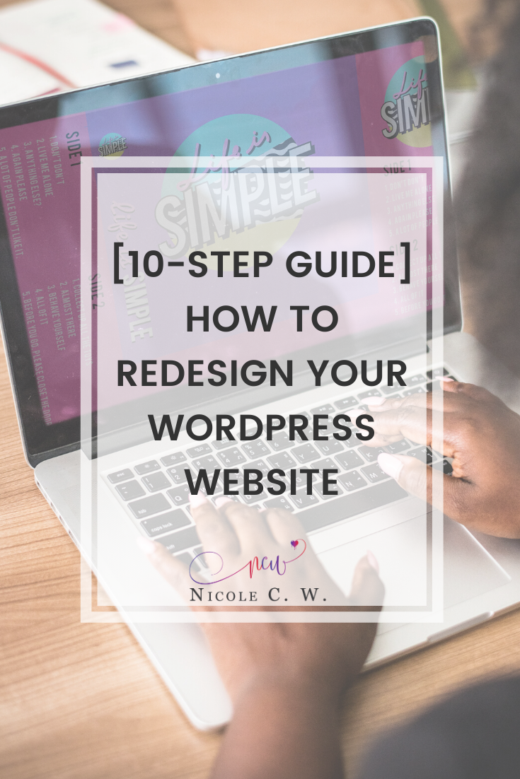 [Entrepreneurship Tips] [10-Step Guide] How To Redesign Your WordPress Website