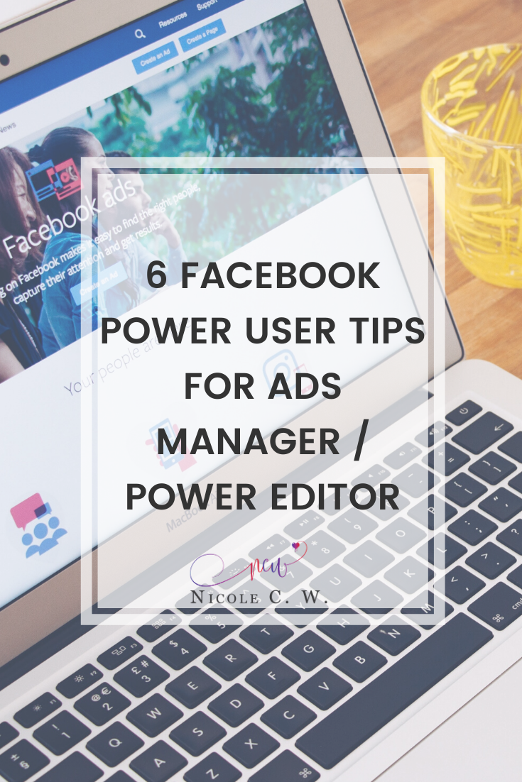 [Marketing Tips] 6 Facebook Power User Tips For Ads Manager Power Editor