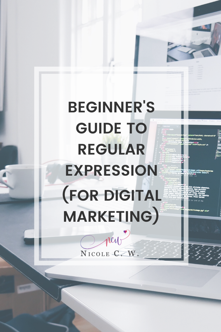 [Marketing Tips] Beginner's Guide To Regular Expression (For Digital Marketing)