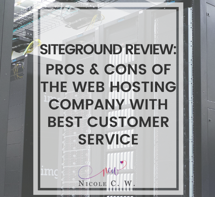 SiteGround Review: Pros & Cons Of The Web Hosting Company With Best Customer Service