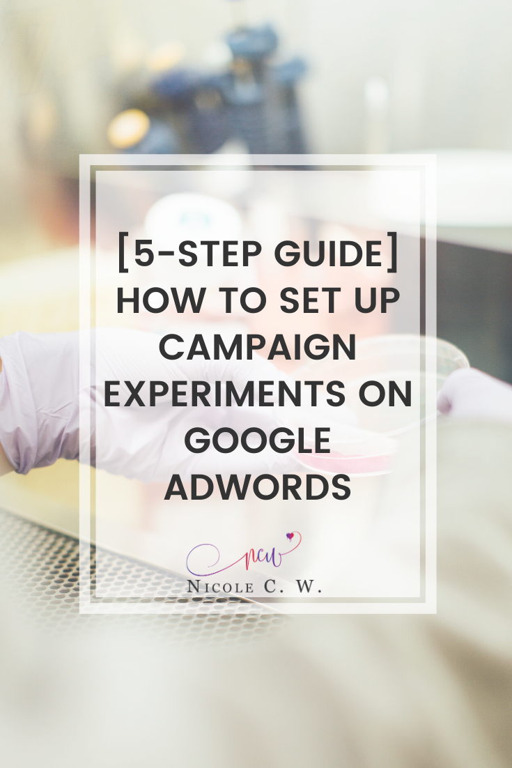 [Marketing Tips] [5-Step Guide] How To Set Up Campaign Experiments On Google AdWords