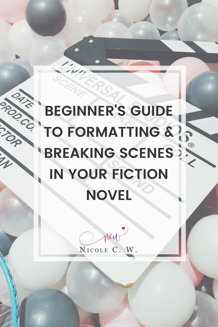 [Self-Publishing Tips] Beginner's Guide To Formatting & Breaking Scenes In Your Fiction Novel