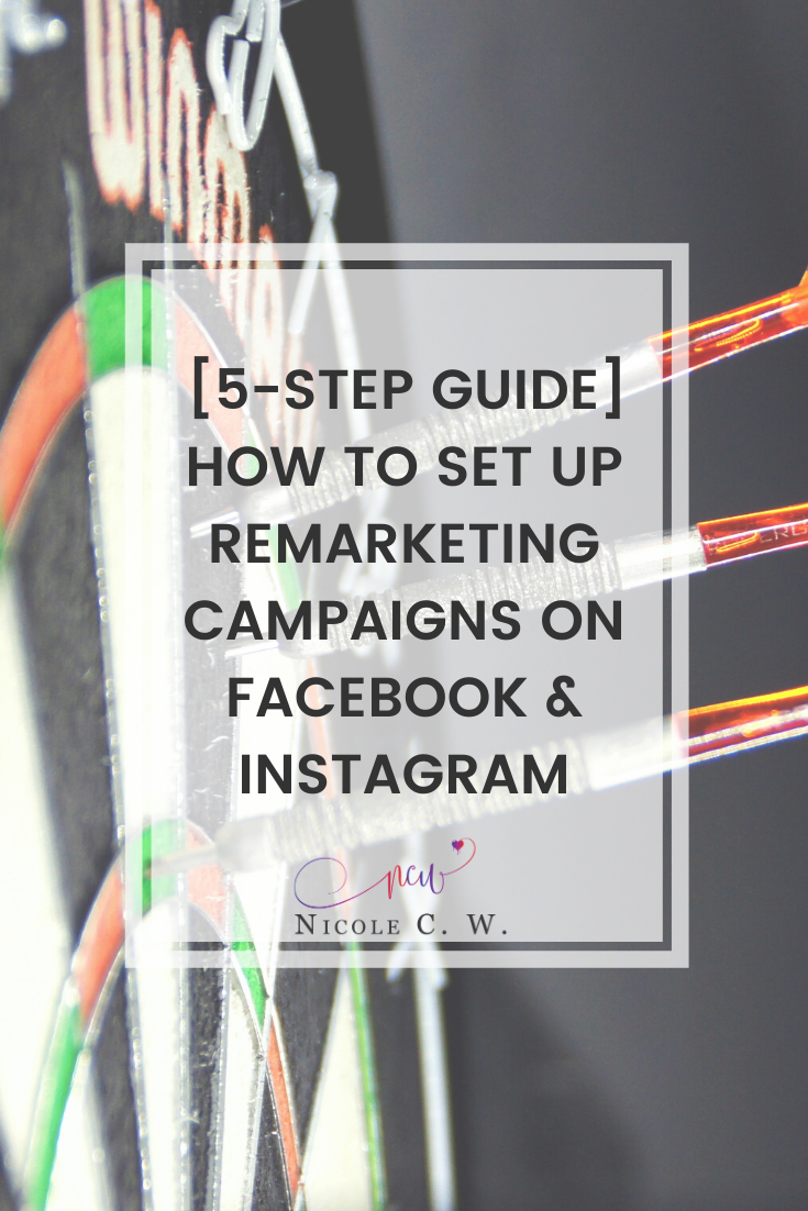 [Marketing Tips] [5-Step Guide] How To Set Up Remarketing Campaigns On Facebook & Instagram