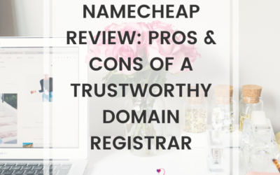 Namecheap Review: Pros & Cons Of A Trustworthy Domain Registrar
