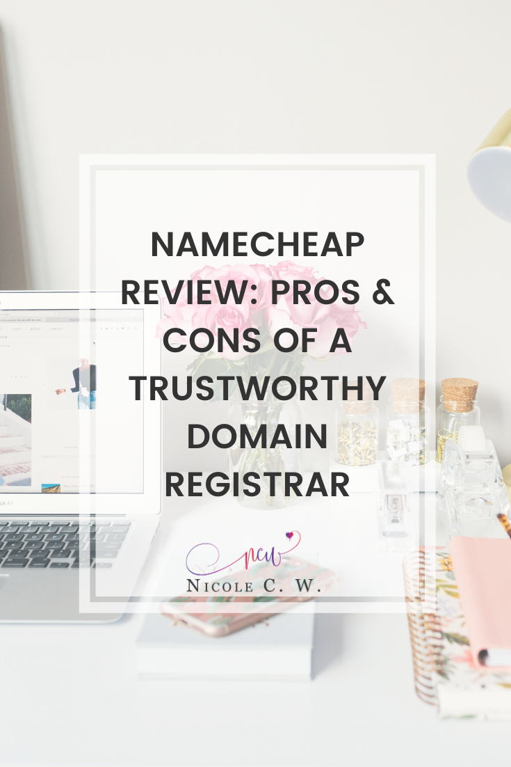 [Entrepreneurship Tips] Namecheap Review - Pros & Cons Of A Trustworthy Domain Registrar