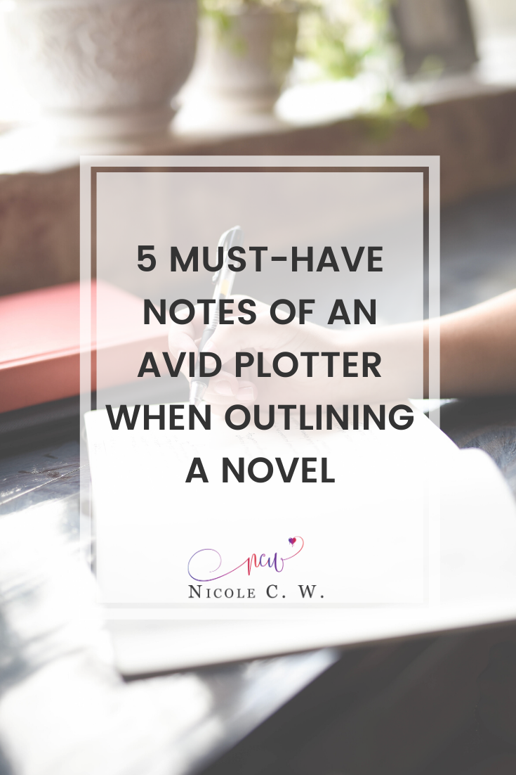 [Self-Publishing Tips] 5 Must-Have Notes Of An Avid Plotter When Outlining A Novel