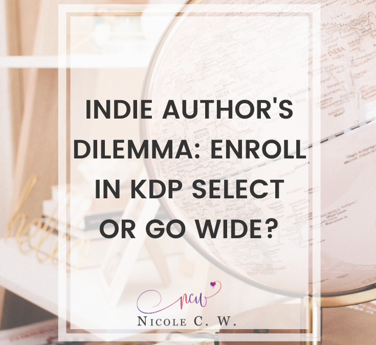 Indie Author's Dilemma: Enroll In KDP Select Or Go Wide?