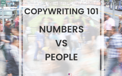 Copywriting 101: Numbers vs People