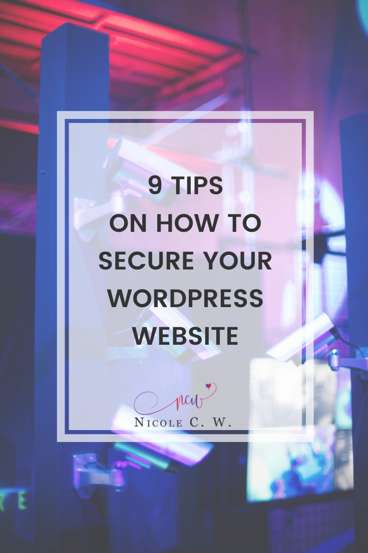 [Entrepreneurship Tips] 9 Tips On How To Secure Your WordPress Website