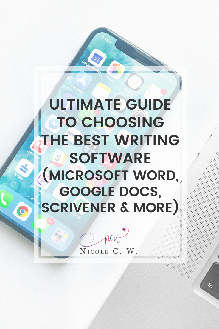 [Self-Publishing Tips] Ultimate Guide To Choosing The Best Writing Software (Microsoft Word, Google Docs, Scrivener & More)