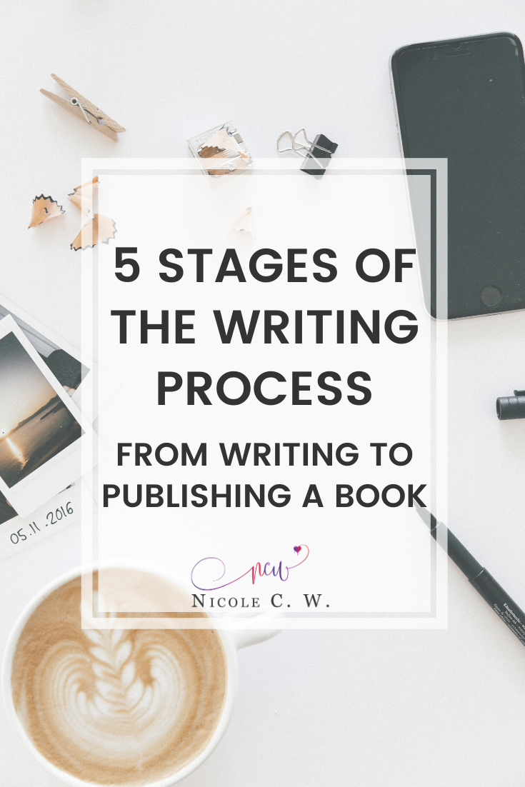 [Self-Publishing Tips] 5 Stages Of The Writing Process - From Writing To Publishing A Book