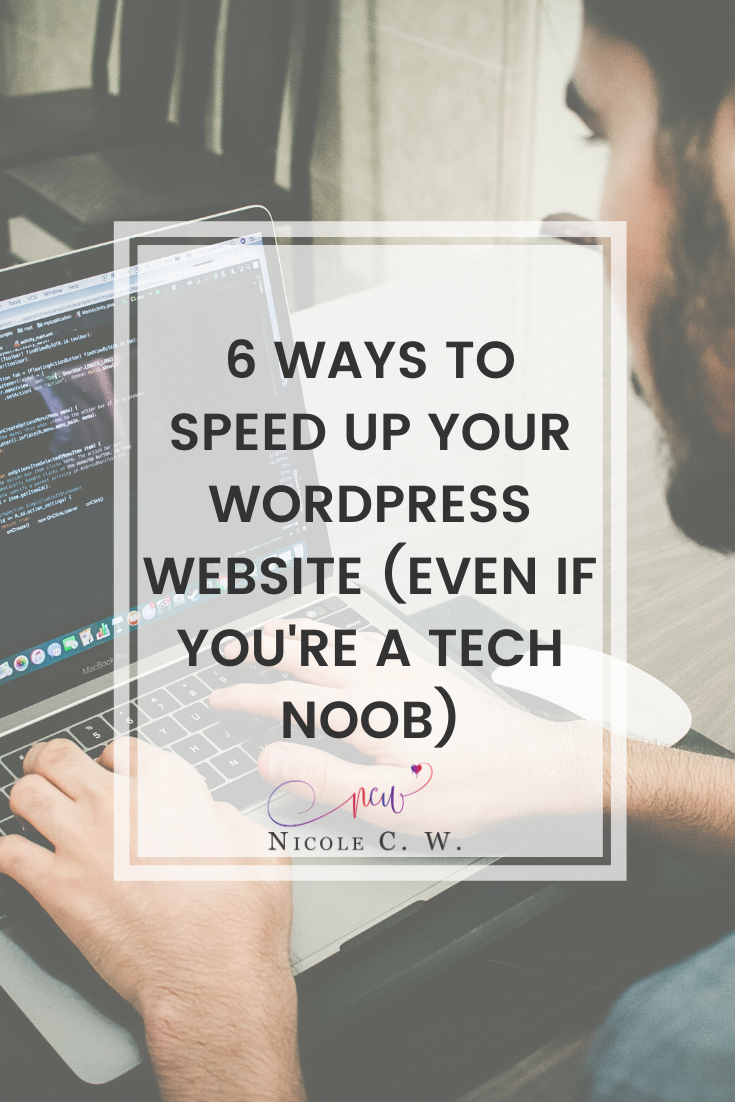 [Entrepreneurship Tips] 6 Ways To Speed Up Your WordPress Website (Even If You're A Tech Noob)