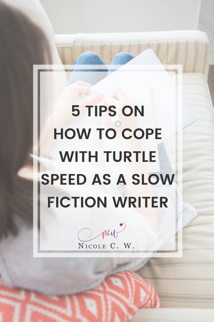 [Self-Publishing Tips] 5 Tips On How To Cope With Turtle Speed As A Slow Fiction Writer