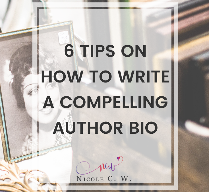 6 Tips On How To Write A Compelling Author Bio
