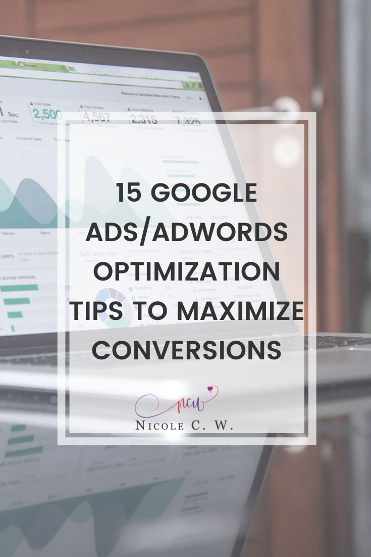 [Marketing Tips] 15 Google Ads AdWords Optimization Tips To Maximize Conversions