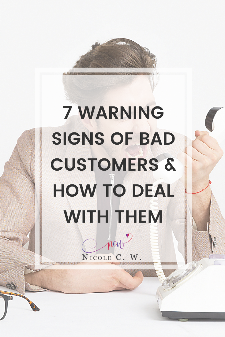 [Entrepreneurship Tips] 7 Warning Signs Of Bad Customers & How To Deal With Them