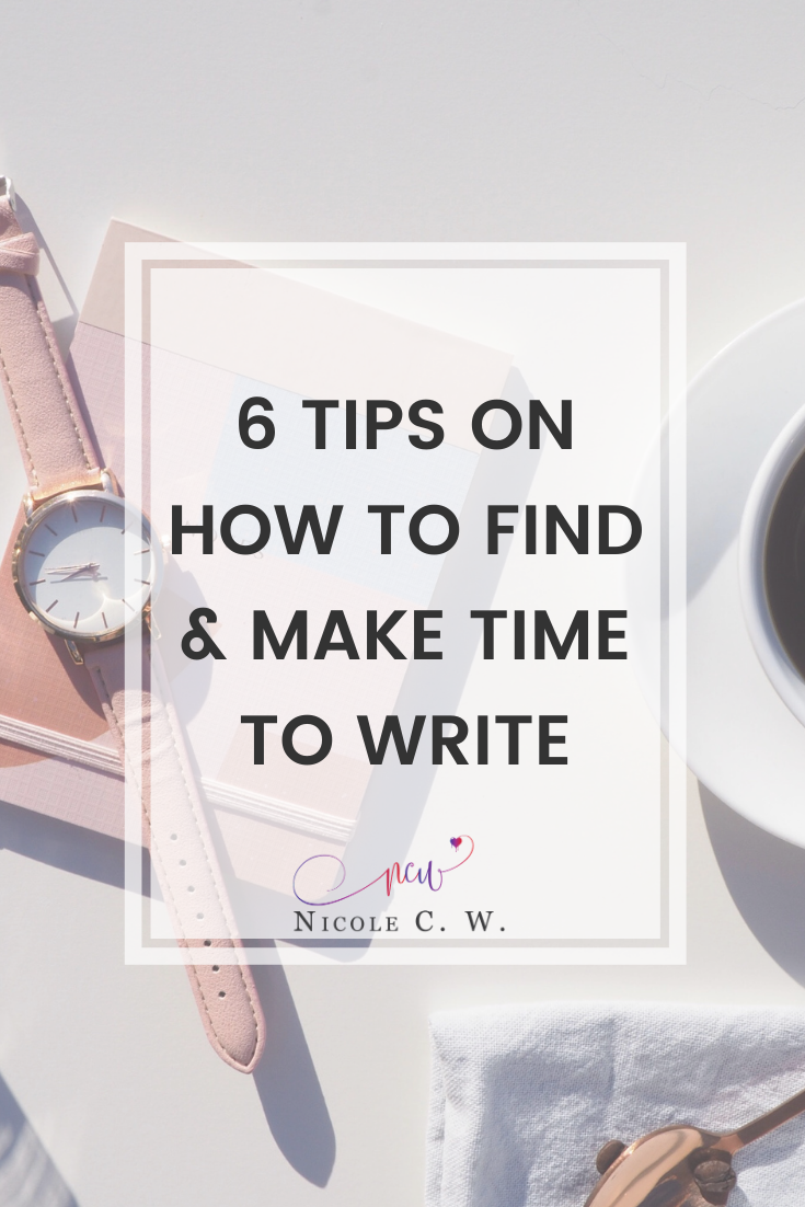 [Self-Publishing Tips] 6 Tips On How To Find & Make Time To Write