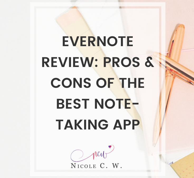 Evernote Review: Pros & Cons Of The Best Note-Taking App