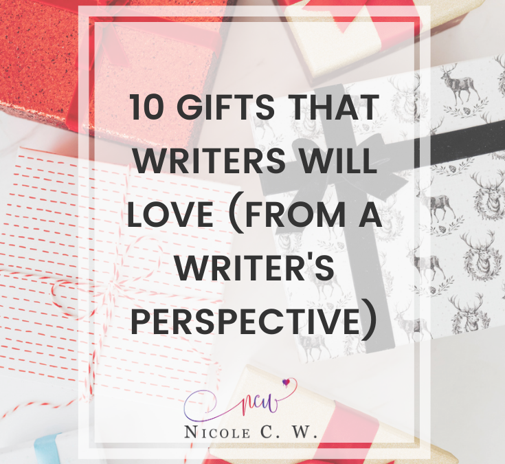 10 Gifts That Writers Will Love (From A Writer's Perspective)