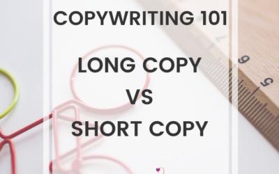 Copywriting 101: Long Copy vs Short Copy