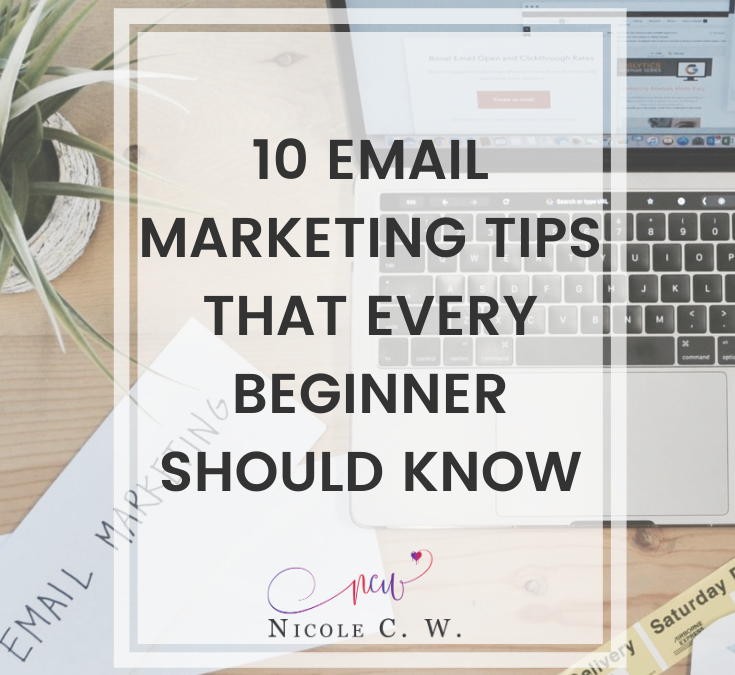 10 Email Marketing Tips That Every Beginner Should Know