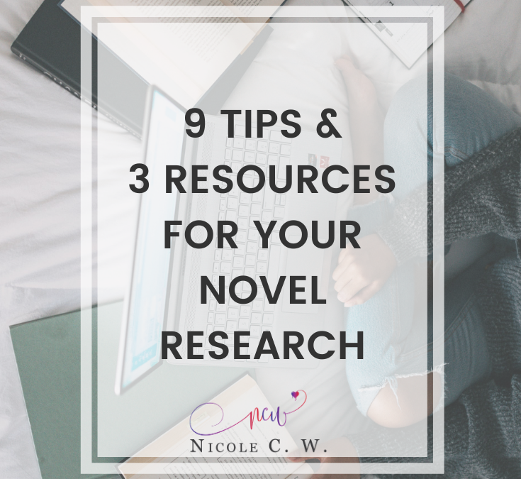 9 Tips & 3 Resources For Your Novel Research