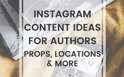 Instagram Content Ideas For Authors (Props, Locations & More)
