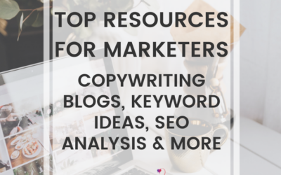 Top Resources For Marketers: Copywriting Blogs, Keyword Ideas, SEO Analysis & More