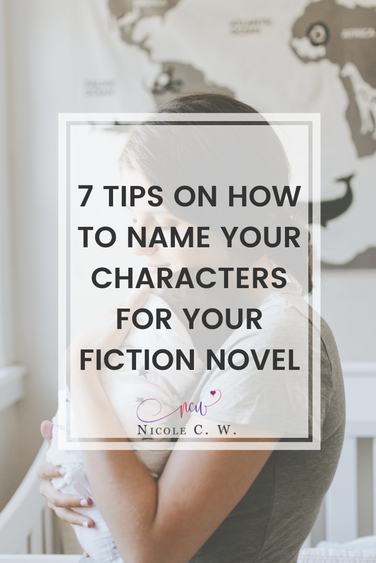 [Self-Publishing Tips] 7 Tips On How To Name Your Characters For Your Fiction Novel